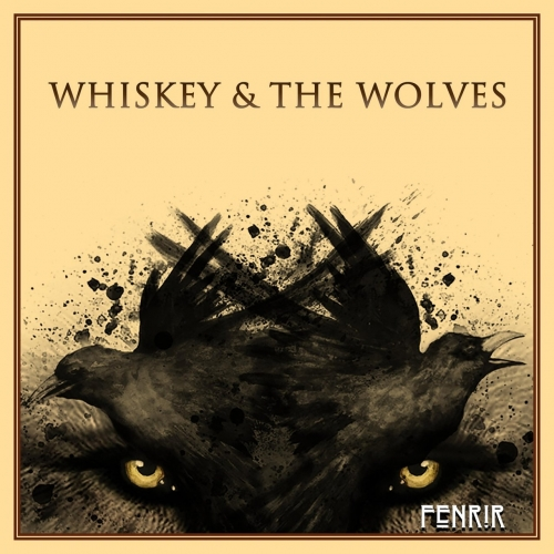 Whiskey & the Wolves - Fenrir (2019)