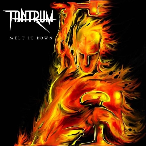 Tantrum - Melt It Down (2018)