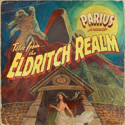 Parius - The Eldritch Realm (2018)