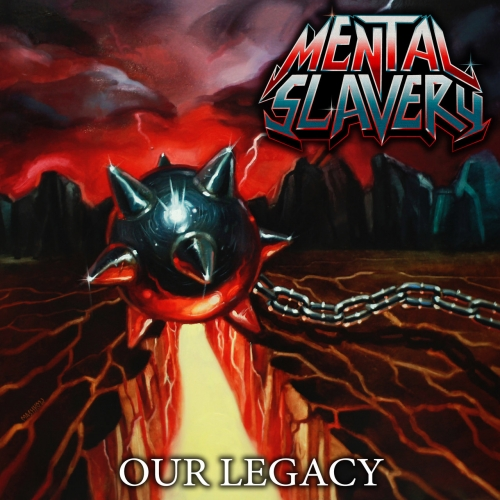 Mental Slavery - Our Legacy (2018)