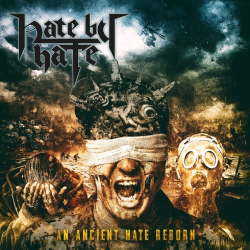 Hate by Hate - An Ancient Hate Reborn (2018)