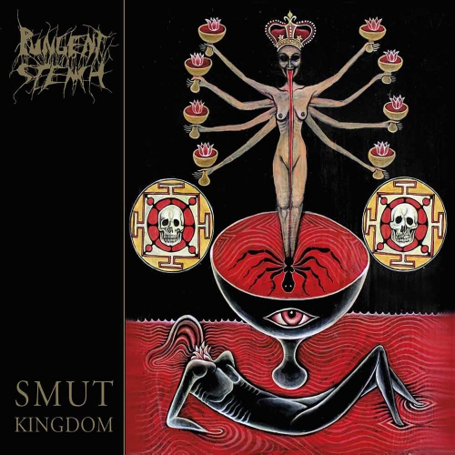 Pungent Stench - Smut Kingdom (2018)