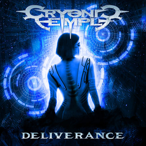 Cryonic Temple - Deliverance (2018)