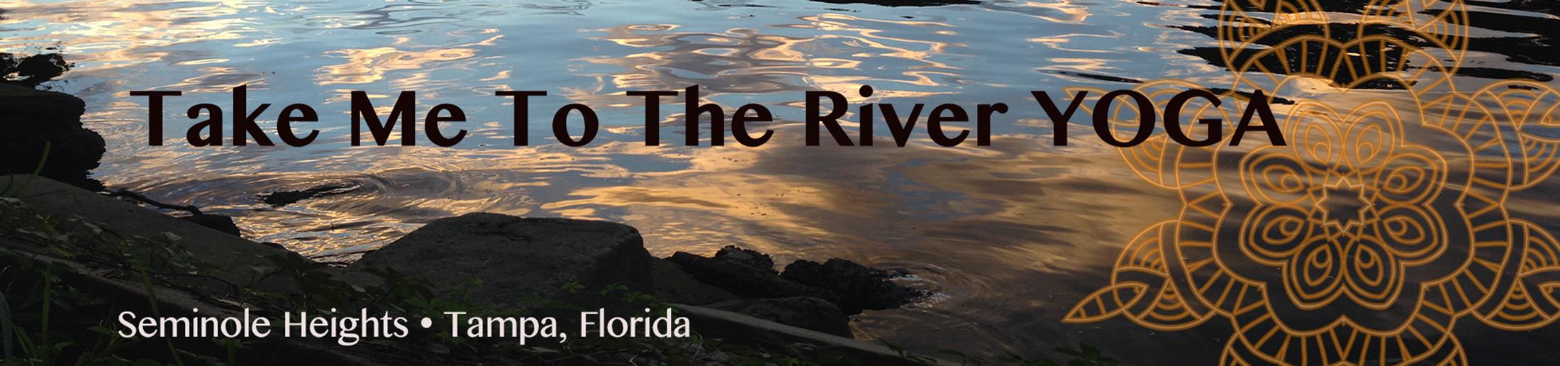 Take Me To The River Yoga