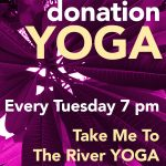 Donation Yoga Class Every Tuesday at 7 pm