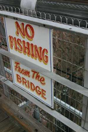 no fishing from the bridge, royal gorge