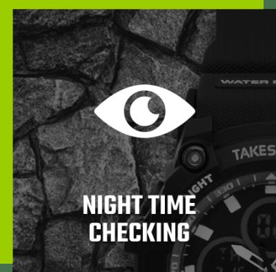 NIGHT TIME CHECKING