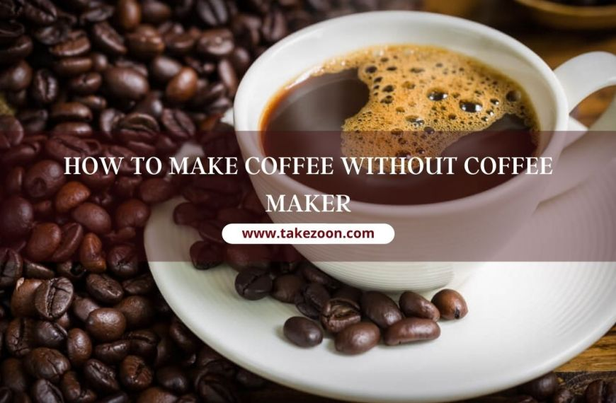 How to make coffee without coffee maker