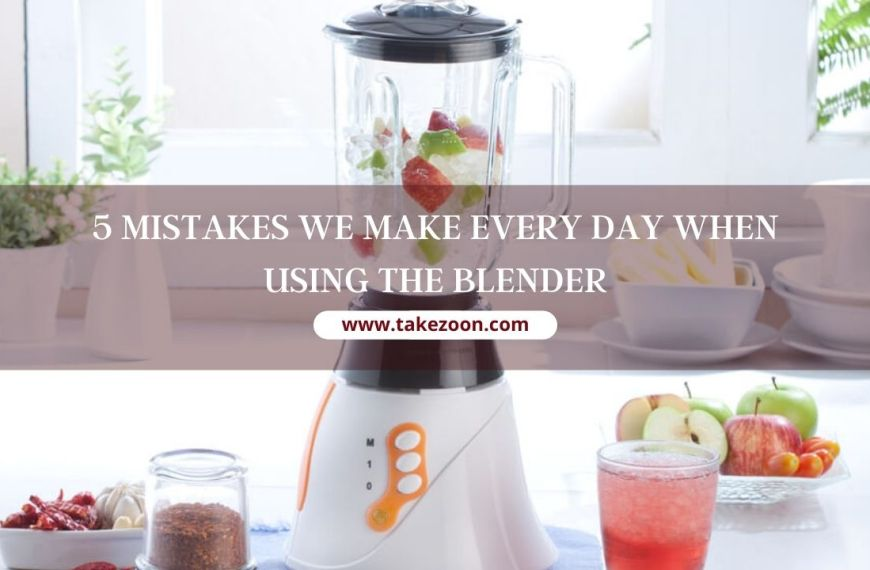 5 Mistakes We Make Every Day When Using The Blender