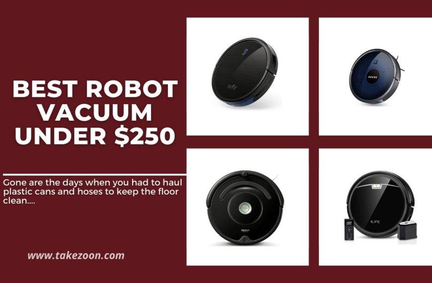 Top 7 || Best Robot Vacuum under $250