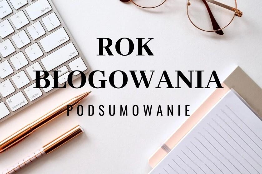 Rok blogowania Podsumowanie