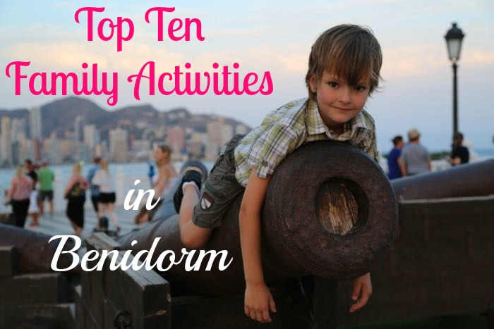 Best European City Family Holidays - Benidorm for Families