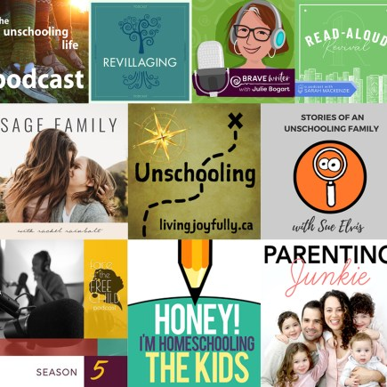 home ed and unschooling podcasts