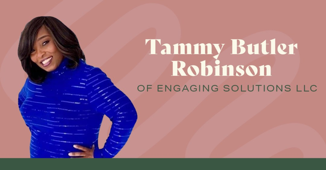 Tammy Robinson of Engaging Solutions