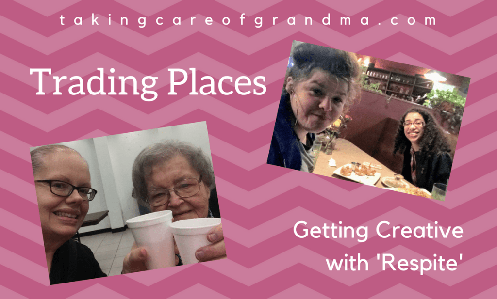 Graphic: takingcareofgrandma.com Trading Places Getting Creative with 'Respite' - two photos of two different caregivers, who switched places for the night for pseudo respite