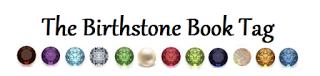 The Birthstone Book Tag