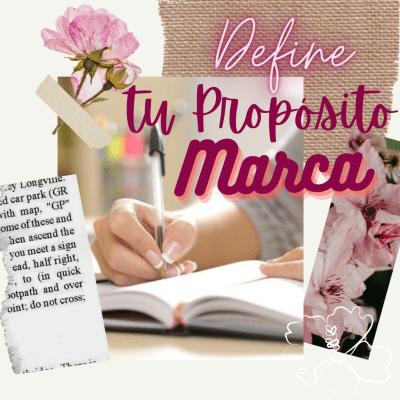 Define tu proposito de marca con MAria Elena Monroy