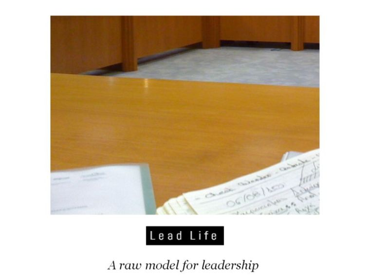 A raw model for leadership