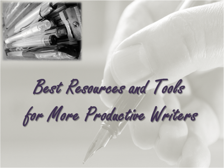 Best Resources and Tools for More Productive Writers