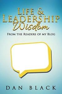Life and Leadership Wisdom