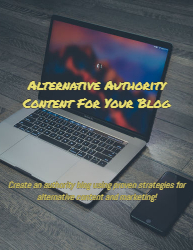 Alternative Authority Content For Your Blog