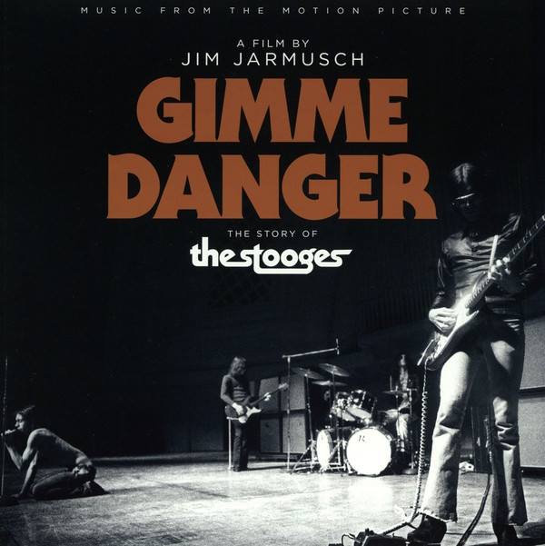 The Stooges - Gimme Danger (Music From The Motion Picture) - vinyl record
