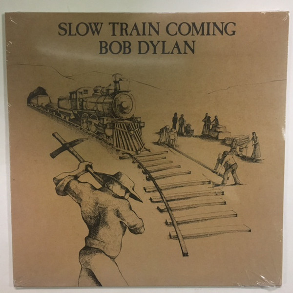Bob Dylan - Slow Train Coming - vinyl record
