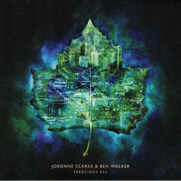 Josienne Clarke And Ben Walker - Seedlings All - vinyl record
