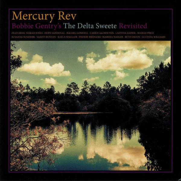 Mercury Rev - Bobbie Gentry's The Delta Sweete Revisited - vinyl record