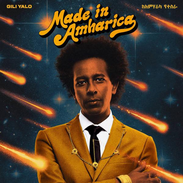 Gili Yalo - Made In Amharica - vinyl record