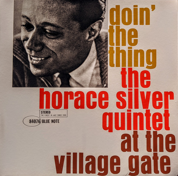 The Horace Silver Quintet - Doin' The Thing - At The Village Gate - vinyl record