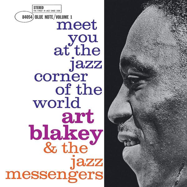 Art Blakey & The Jazz Messengers - Meet You At The Jazz Corner Of The World (Volume 1) - vinyl record