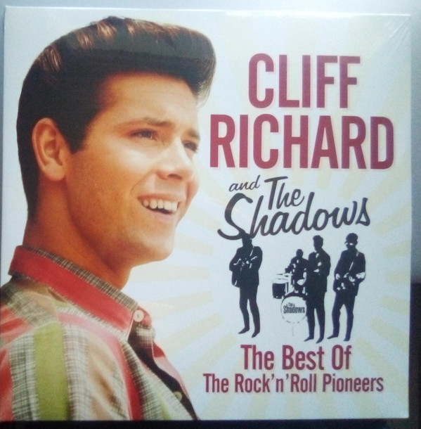Cliff Richard & The Shadows - The Best Of The Rock 'n' Roll Pioneers - vinyl record