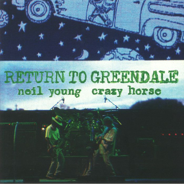 Neil Young & Crazy Horse - Return To Greendale - vinyl record