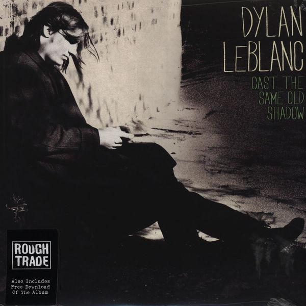 Dylan LeBlanc - Cast The Same Old Shadow - vinyl record
