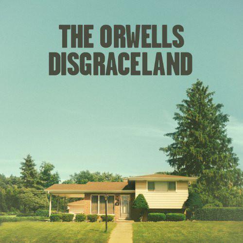 The Orwells - Disgraceland - vinyl record