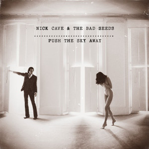 Nick Cave & The Bad Seeds - Push The Sky Away - vinyl record