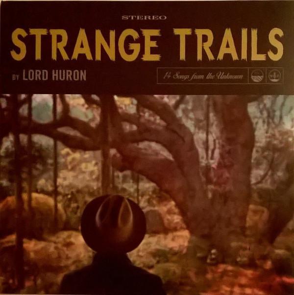 Lord Huron - Strange Trails - vinyl record