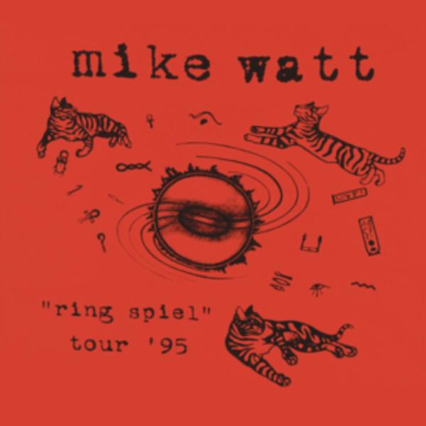 "Mike Watt - ""Ring Spiel"" Tour '95 - vinyl record"