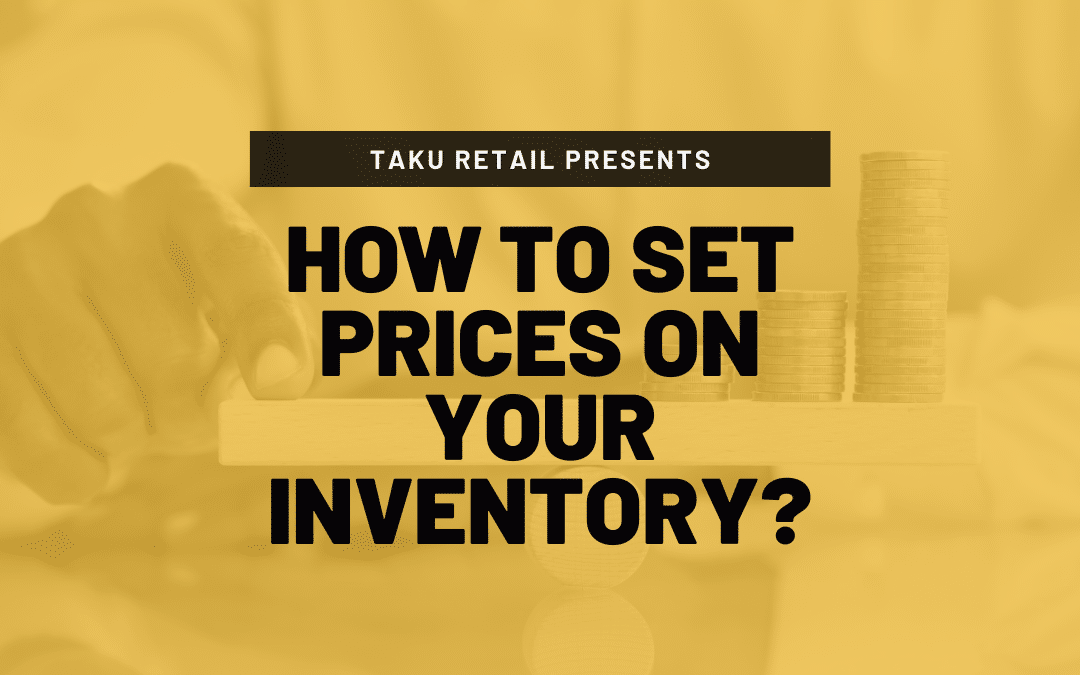 How to Set Prices on Your Inventory