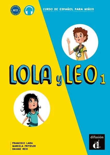 Lola y Leo 1 tekstboek Spaans basisschool
