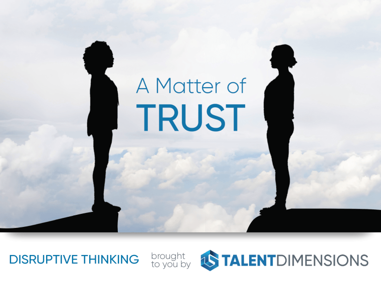 Disruptive Thinking: A Matter of Trust