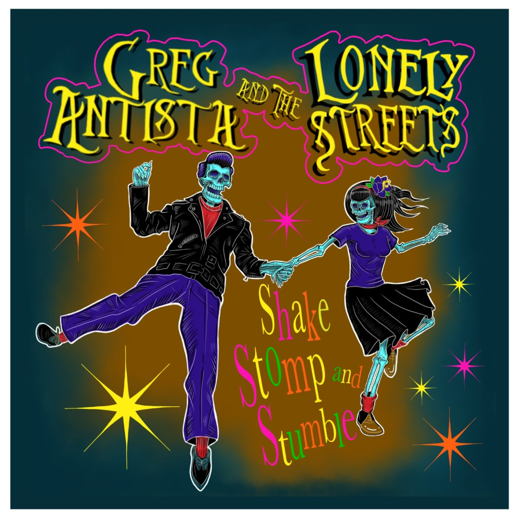 Greg Antista and the Lonely Streets