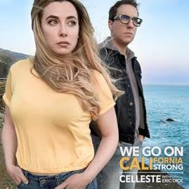 Celleste - We Go On (California Strong)