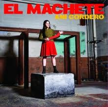 Ani Cordero - El Machete