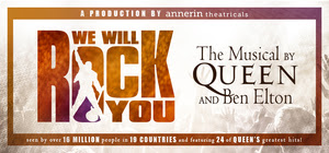 We Will Rock You - The Musical by Queen and Ben Elton