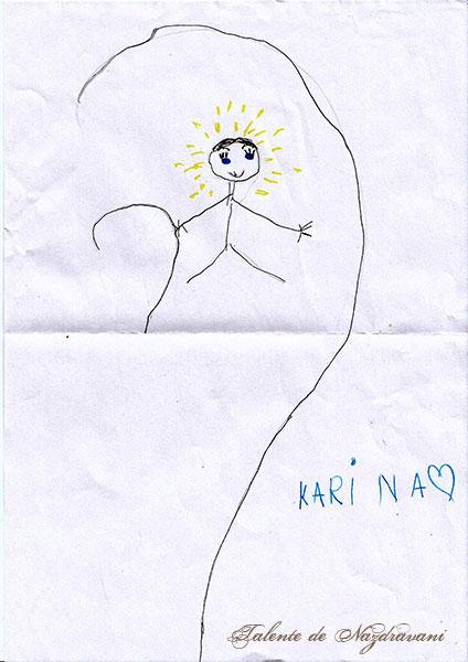 Karina P., București, 6 ani: Neghinița era frumos ca o piatra scumpa; și era mic cat o neghina; și avea niște ochișori ca doua scantei albastre, și niște maini și piciorușe ca niște firișoare de paiajen.