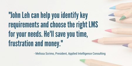 "LMS Almanac author John Leh saves learning tech buyers ""time, frustration and money"" says President of Applied Intelligence Consulting, Melissa Scrimo"