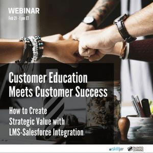 Webinar Registration - Customer Education Meets Customer Success - Skilljar/Talented Learning