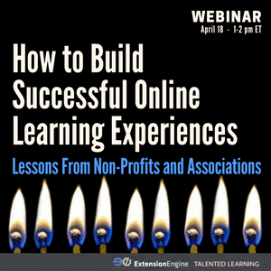 Free webinar: How to Build Successful Online Learning Experiences - Lessons From Non-Profits and Associations - with independent learning tech analyst John Leh, April 2018